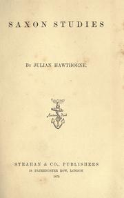 Cover of: Saxon studies by Julian Hawthorne