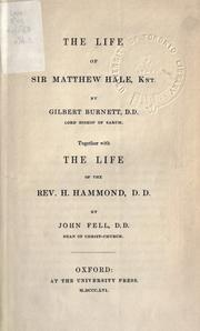 The life of Sir Matthew Hale, Knt by Burnet, Gilbert