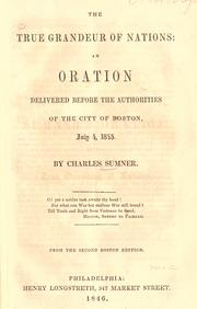 The true grandeur of nations by Sumner, Charles