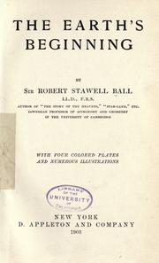 Cover of: The earth's beginning by Ball, Robert S. Sir