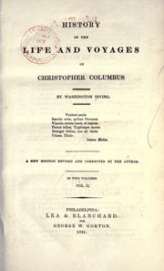 A history of the life and voyages of Christopher Columbus by Washington Irving