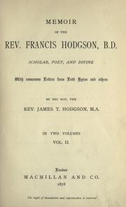 Memoir of the Rev. Francis Hodgson, B.D., scholar, poet, and divine, with numerous letters from Lord Byron and others PDF