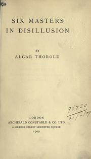 Six masters in disillusion by Algar Labouchere Thorold