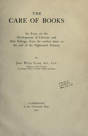 The care of books by John Willis Clark
