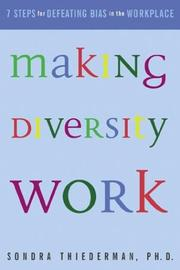 Making Diversity Work by Sondra Thiederman, Sondra B. Thiederman