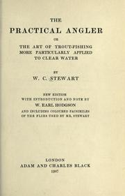 The practical angler by W. C. Stewart