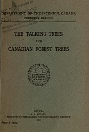 The talking trees and Canadian forest trees by Canada. Forestry Branch.