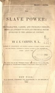Cover of: The slave power by John Stuart Mill