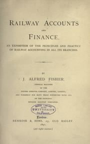 Railway accounts and finance by J. Alfred Fisher