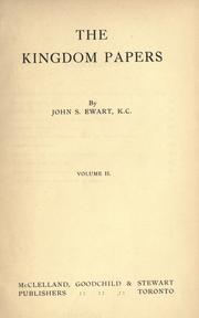 The kingdom papers by John S. Ewart