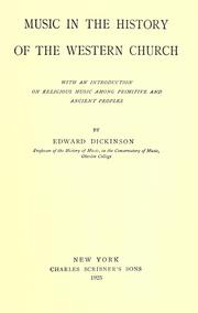 Music in the history of the western church by Edward Dickinson