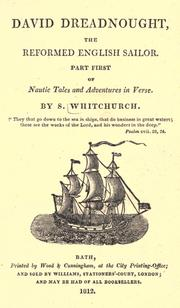 David Dreadnaught, the reformed English sailor ... [or] Nautie tales and adventures in verse.