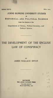 The development of the English law of conspiracy by James Wallace Bryan