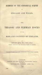 The Triassic and Permian rocks of the midland counties of England by Edward Hull