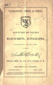 Cover of: Sale of rare and valuable manuscripts, autographs, portraits, maps, etc., of the late Saml. G. Drake by Samuel Gardner Drake