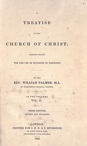 Cover of: A treatise on the church of Christ by Palmer, William
