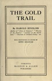 Cover of: The gold trail by Harold Bindloss