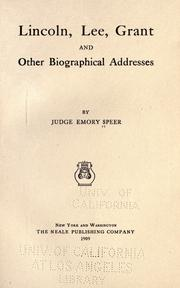 Lincoln, Lee, Grant, and other biographical addresses by Emory Speer