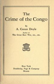 The crime of the Congo by Sir Arthur Conan Doyle