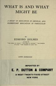 What is and what might be by Edmond Holmes