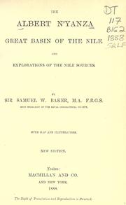 The Albert N'yanza by Baker, Samuel White Sir