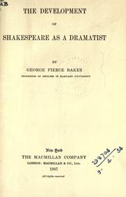 The development of Shakespeare as a dramatist PDF