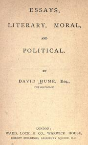 david hume essays moral political literary summary Essays: moral, political, and literary (1758) is a two volume compilation of essays by david hume part i includes the essays that largely cover political and aesthetic issues, while part ii delves into economic themes.