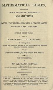 Mathematical tables by Charles Hutton