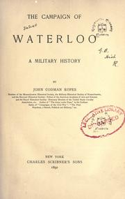 The campaign of Waterloo by John Codman Ropes