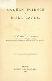 Modern science in Bible lands by Dawson, John William Sir