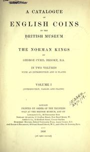 A catalogue of English coins in the British museum by British Museum. Department of Coins and Medals.