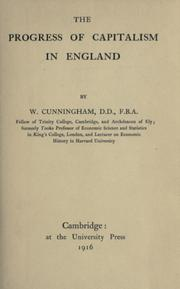 Cover of: The progress of capitalism in England by Cunningham, W.