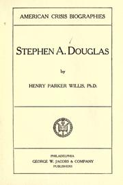 Stephen A. Douglas by Henry Parker Willis