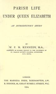 Parish life under Queen Elizabeth by W. P. M. Kennedy