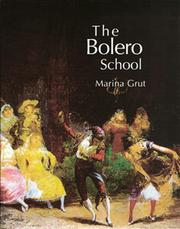 The Bolero school by Marina Grut
