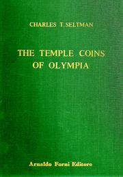 The temple coins of Olympia by Charles Theodore Seltman