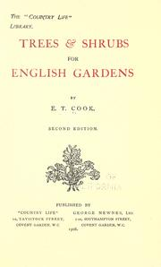 Trees & shrubs for English gardens by Cook, E. T.