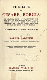 The life of Cesare Borgia of France by Rafael Sabatini