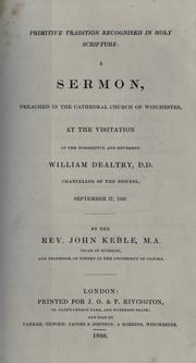 Primitive tradition recognised in Holy Scripture by John Keble