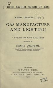 Gas manufacture and lighting by Henry O'Connor