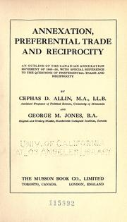 Annexation, preferential trade, and reciprocity by Cephas Daniel Allin
