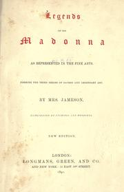Legends of the Madonna as represented in the fine arts by Jameson Mrs., Jameson Mrs