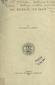 The Michigan fur trade by Ida Amanda Johnson