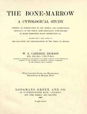 The bone-marrow by William Elliot Carnegie Dickson