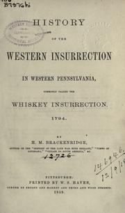 History of the western insurrection in western Pennsylvania by H. M. Brackenridge