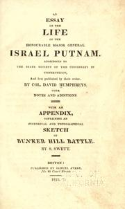 An essay on the life of the Honourable Major General Israel Putnam by Humphreys, David