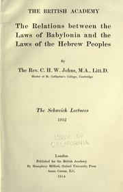 The relations between the laws of Babylonia and the laws of the Hebrew peoples by C. H. W. Johns