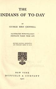 The Indians of to-day by Grinnell, George Bird