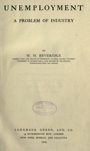 Unemployment by Beveridge, William Henry Beveridge Baron