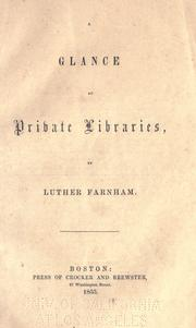 glance at private libraries